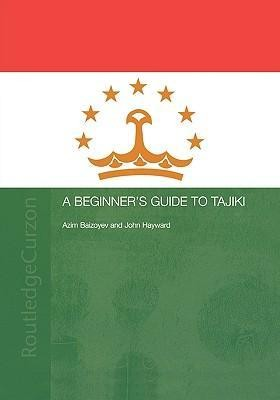 A Beginners' Guide to Tajiki