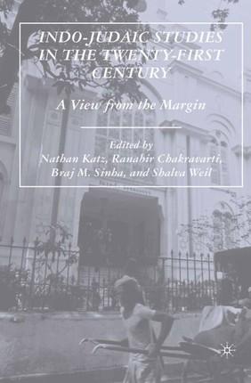 Indo-Judaic Studies in the Twenty-First Century