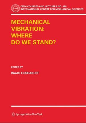 Mechanical Vibration: Where Do We Stand?