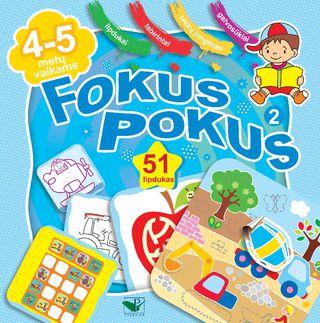 Fokus pokus 2. Ugdomieji žaidimai vaikams + 51 lipdukas!