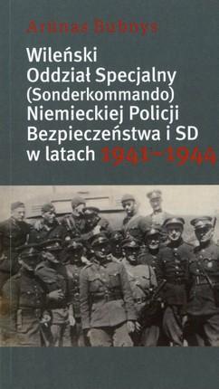Wileński oddział specjalny (Sonderkommando) niemieckiej policji bezpieczeństwa i SD w latach 1941–1944