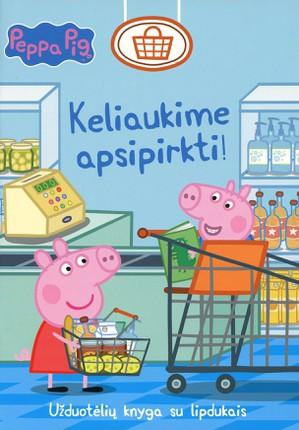 Peppa Pig. Kiaulaitė Pepa. Keliaukime apsipirkti!