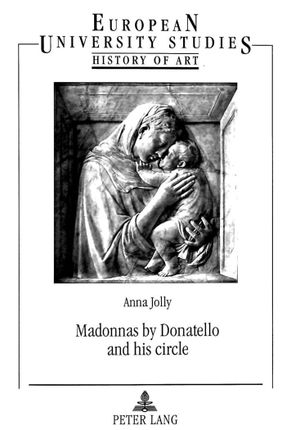 Madonnas by Donatello and his circle