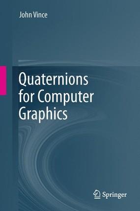 Quaternions for Computer Graphics