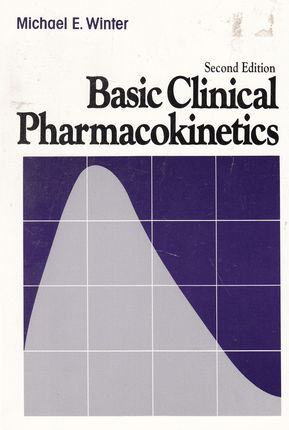 Basic Clinical Pharmacokinetics (Second Edition)