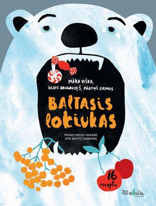 Baltasis lokiukas: pasakų knyga vaikams apie maisto gaminimą