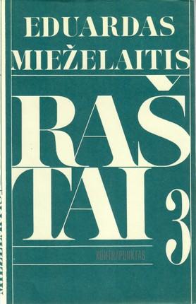 Eduardas Mieželaitis. Raštai. Kontrapunktas III tomas