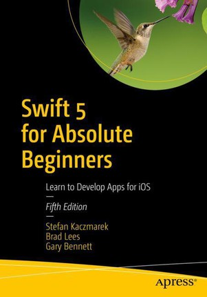 Swift 5 for Absolute Beginners