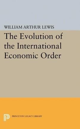 Evolution of the International Economic Order