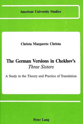 The German Versions of Chekhov's «Three Sisters»