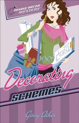 Decorating Schemes (Deadly Decor Mysteries Book #2)