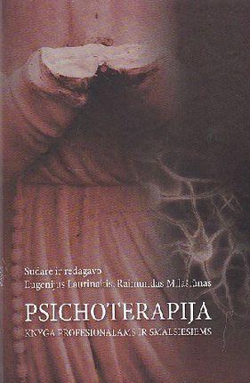Psichoterapija. Knyga profesionalams ir smalsiems