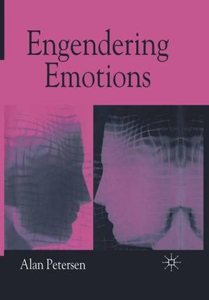 Engendering Emotions