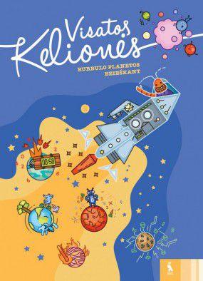 Visatos kelionės: Burbulo planetos beieškant