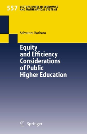 Equity and Efficiency Considerations of Public Higher Education