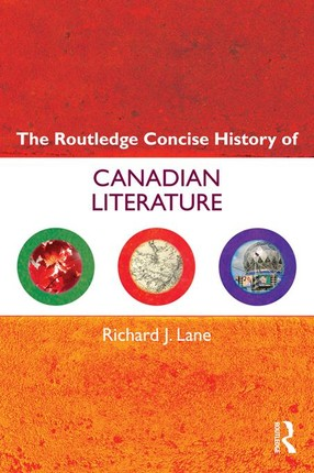 The Routledge Concise History of Canadian Literature