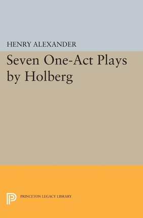 Seven One-Act Plays by Holberg