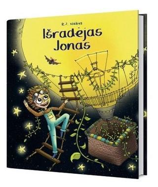 IŠRADĖJAS JONAS: eiliuotas pasakojimas apie berniuką, kuris mokydamasis, dirbdamas ir svajodamas savo namuose sugebėjo sukurti tikrą pasakų pasaulį