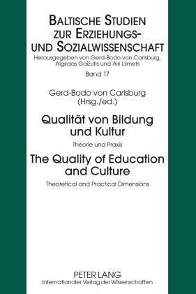 Qualität von Bildung und Kultur. The Quality of Education and Culture