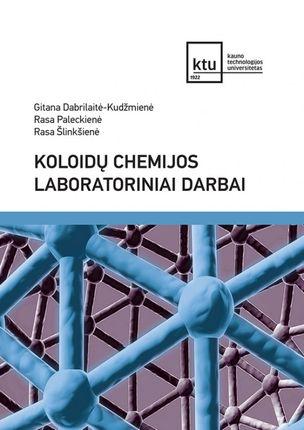 Koloidų chemijos laboratoriniai darbai