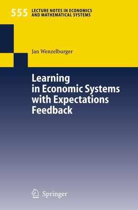 Learning in Economic Systems with Expectations Feedback