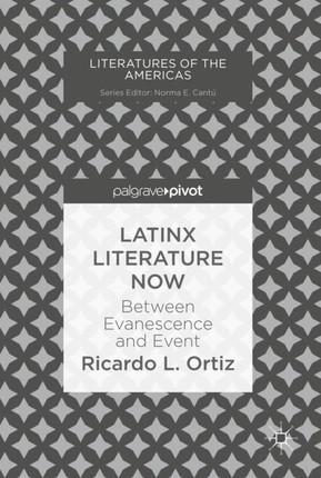 Latinx Literature Now