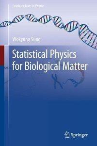 Statistical Physics for  Biological Matter