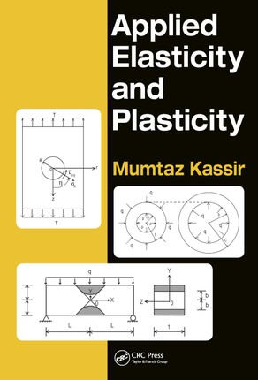 Applied Elasticity and Plasticity