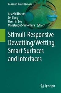 Stimuli-responsive dewetting/wetting smart surfaces and interfaces