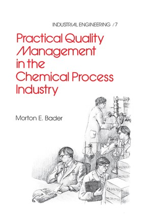 Practical Quality Management in the Chemical Process Industry