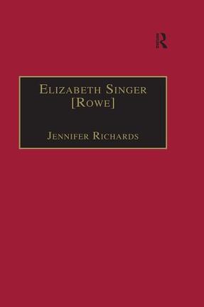 Elizabeth Singer [Rowe]