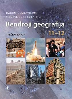 Bendroji geografija. Vadovėlis XI–XII klasei. Trečioji knyga
