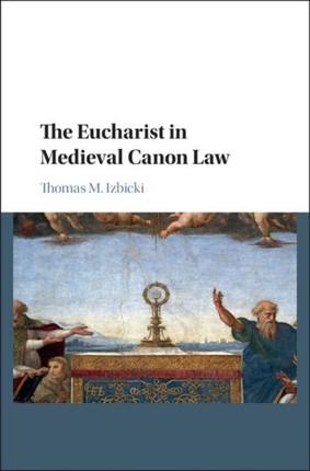 Eucharist in Medieval Canon Law