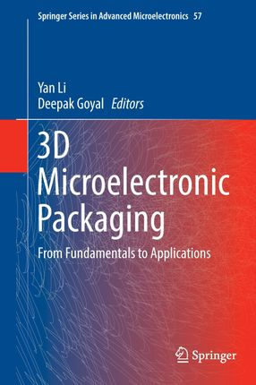 3D Microelectronic Packaging