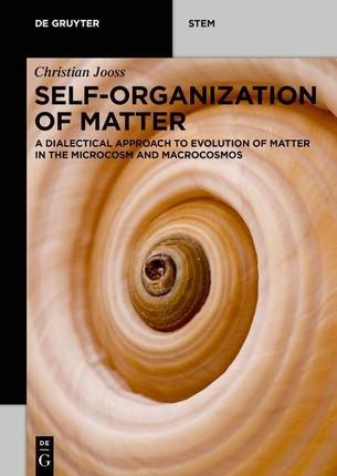 Self-organization of Matter
