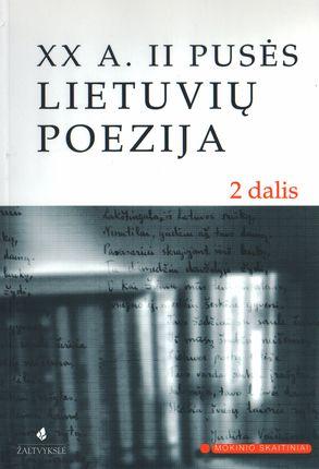 XX a. II pusės lietuvių poezija. 2 dalis