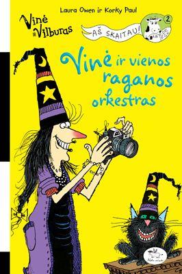Vinė ir vienos raganos orkestras