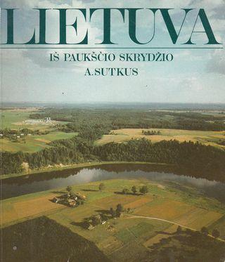 Lietuva iš paukščio skrydžio