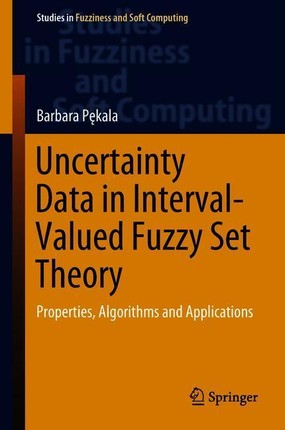 Uncertainty Data in Interval-Valued Fuzzy Set Theory