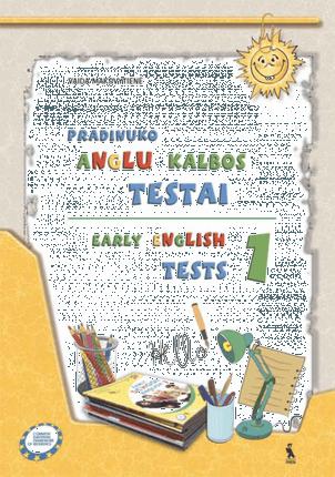 Early English tests 1. Pradinuko anglų kalbos testai II klasei