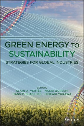 Green Energy to Sustainability: Strategies for Global Industries