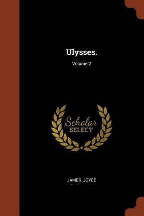 Ulysses.; Volume 2