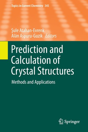 Prediction and Calculation of Crystal Structures