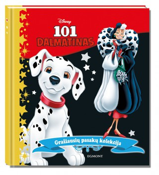 101 Dalmatinas. Gražiausių pasakų kolekcija