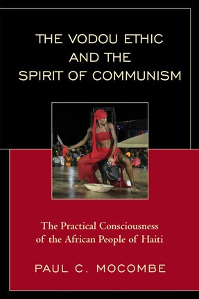 The Vodou Ethic and the Spirit of Communism