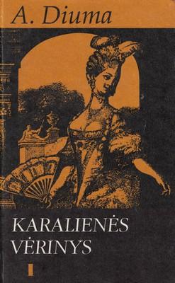 Karalienės vėrinys. 1 knyga