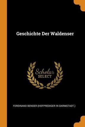Geschichte Der Waldenser