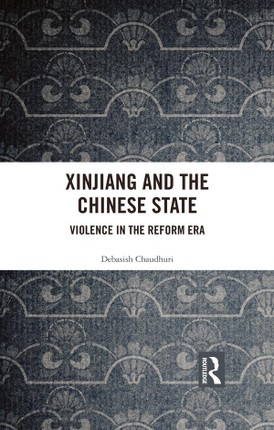 Xinjiang and the Chinese State