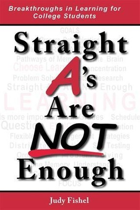Straight A's Are Not Enough