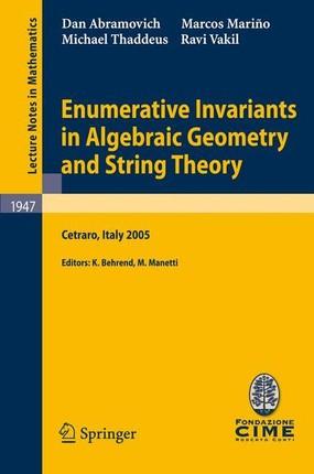 Enumerative Invariants in Algebraic Geometry and String Theory